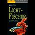 Lichtfischer: Der Isar-Krimi (Amadeus von Waldenbruck 3)