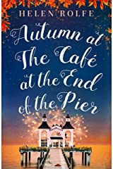 Autumn at the Café at the End of the Pier: Part Three Kindle Edition