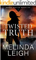 Twisted Truth (Rogue Justice Novella Book 1) (English Edition)