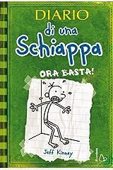 Diario di una Schiappa - Ora basta! (Il Castoro bambini) Formato Kindle