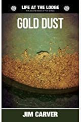 Gold Dust (Life at the Lodge Book 2) Kindle Edition