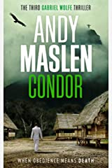 Condor (The Gabriel Wolfe Thrillers Book 3) Kindle Edition