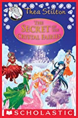 The Secret of the Crystal Fairies (Thea Stilton Special Edition #7)
