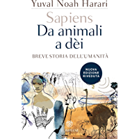 Sapiens. Da animali a dèi: Breve storia dell'umanità. Nuova edizione riveduta (Overlook)