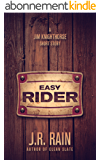 Easy Rider: A Jim Knighthorse Story (Short Story) (English Edition)