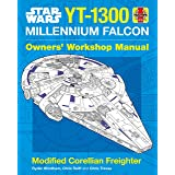 Star Wars YT-1300 Millennium Falcon Owners' Workshop Manual: Modified Corellian Freighter