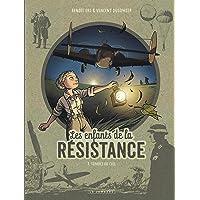 Les Enfants de la Résistance - Tome 7 - Tombés du ciel