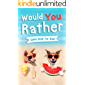Would You Rather Book for Kids: Gamebook for Kids with 200+ Hilarious Silly Questions to Make You Laugh! Including Funny…