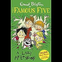Famous Five Colour Short Stories: A Lazy Afternoon (Famous Five: Short Stories Book 3) (English Edition)