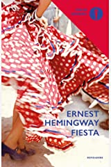 Fiesta (Oscar scrittori moderni Vol. 354) Formato Kindle
