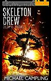 Skeleton Crew (Colony B Book 0) (English Edition)