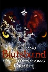 Blutsbund Die Romanows 2: Dimitrij Kindle Ausgabe
