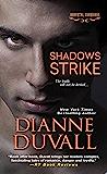 Shadows Strike (Immortal Guardians series Book 6) (English Edition)