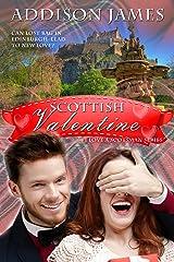 Scottish Valentine (I Love a Scotsman Book 2) Kindle Edition