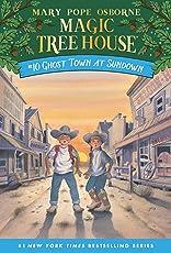 Ghost Town at Sundown (Magic Tree House (R))
