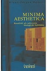 Minima Aesthetica. Banalität als subversive Strategie der Architektur Broschiert