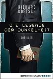 Die Legende der Dunkelheit: Thriller (Allgemeine Reihe. Bastei Lübbe Taschenbücher)