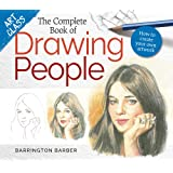 Art Class: The Complete Book of Drawing People: How to create your own artwork