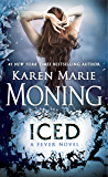 Iced: Fever Series Book 6 (English Edition)