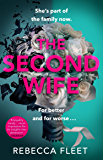 The Second Wife: A compelling, original and unputdownable psychological thriller