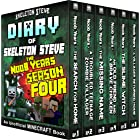 Minecraft Diary of Skeleton Steve the Noob Years - FULL Season Four (4): Unofficial Minecraft Books for Kids, Teens, & Nerds