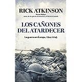 Los cañones del atardecer: La guerra en Europa, 1944-1945