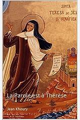 La Parole est à Thérèse (French Edition) Kindle Edition