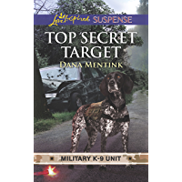 Top Secret Target (Military K-9 Unit) (English Edition)
