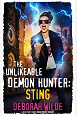 The Unlikeable Demon Hunter: Sting: A Devilishly Funny Urban Fantasy Romance (Nava Katz Book 2) Kindle Edition