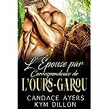 L'Épouse Par Correspondance de l'Ours-Garou (Les Métamorphes de Jackson Hole t. 1)