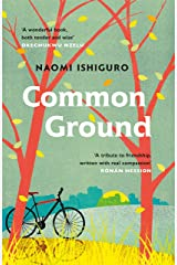 Common Ground: Did you ever have a friend who made you see the world differently? Kindle Edition