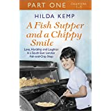 A Fish Supper and a Chippy Smile: Part 1