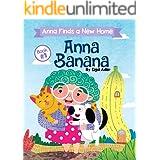 ANNA BANANA - Anna Finds a New Home. : Funny Rhyming Picture Books (Anna Banana Rhyming books Book 1)