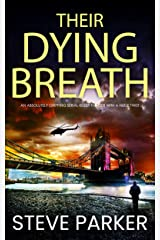 THEIR DYING BREATH an absolutely gripping serial killer thriller with a huge twist (Detective Ray Paterson Book 5) Kindle Edition