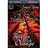 Rhymes with Orange [Suncoast Society] (Siren Publishing Sensations) (English Edition)