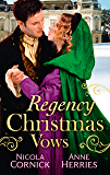 Regency Christmas Vows: The Blanchland Secret / The Mistress of Hanover Square