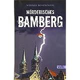 Mörderisches Bamberg: Ein Franken-Krimi (Mörderisches Franken)