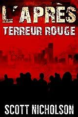 Terreur rouge: Un thriller post-apocalyptique (L'Après t. 5) Format Kindle