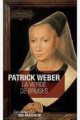 La Vierge de Bruges (Masque Poche) Format Kindle
