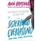 Sisterhood Everlasting (Sisterhood of the Traveling Pants): A Novel (The Sisterhood of the Traveling Pants)