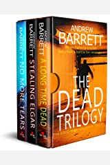The Dead Trilogy: When fighting a killer becomes a battle for revenge Kindle Edition