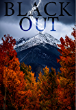 Blackout: A Tale Of Survival In A Powerless World- Book 0 (English Edition)