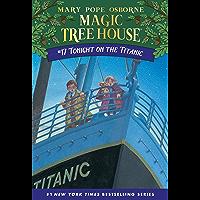 Tonight on the Titanic (Magic Tree House Book 17)