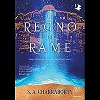 Il regno di rame (Trilogia Daevabad Vol. 2)