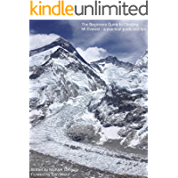 A Practical Guide and Tips to Climbing Mt Everest