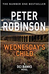 Wednesday's Child (Inspector Banks Book 6) Kindle Edition