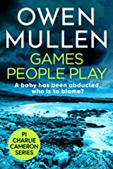 Games People Play (PI Charlie Cameron Book 1) Kindle Edition