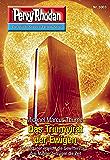 "Perry Rhodan 3003: Das Triumvirat der Ewigen: Perry Rhodan-Zyklus ""Mythos"" (Perry Rhodan-Erstauflage)"