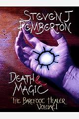 Death & Magic (The Barefoot Healer Book 1) Kindle Edition