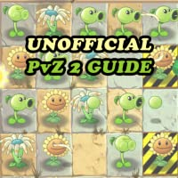 guide for PLANTS VS ZOMBIES 2 GAME - UNOFFICIAL VERSION